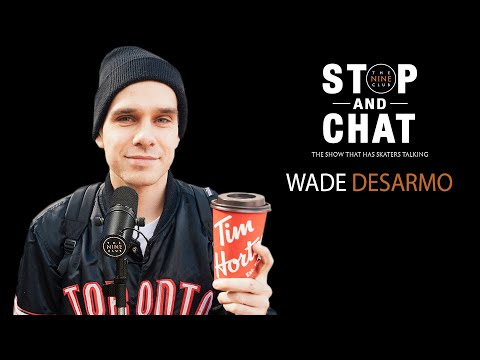 Wade DesArmo - Stop And Chat | The Nine Club With Chris Roberts