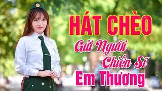 Hát Chèo Người Lính 2018 Gây Nghiện   Chào Mừng Ngày Giải Phóng Miền Nam 30/4