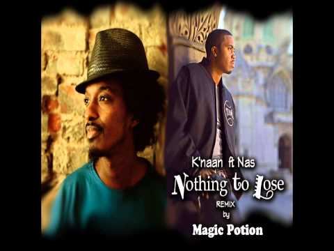 K'naan ft. Nas - Nothing To Lose (REMIX by Magic Potion)