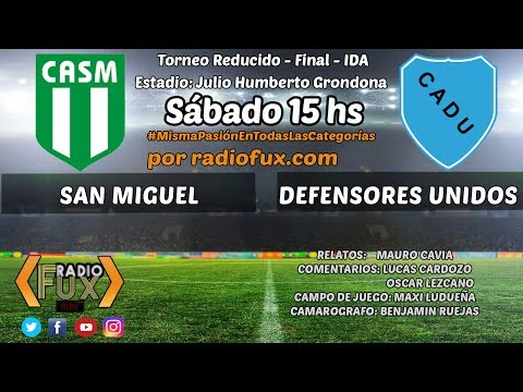 San Miguel vs. Def. Unidos en VIVO - Reducido - FINAL - IDA