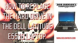 How to replace the Hard Drive in the Dell Latitude E5510 Laptop