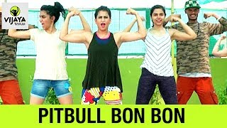 Pitbull Bon Bon | Zumba Dance on Bon Bon | Zumba Fitness Video | Choreographed By Vijaya Tupurani