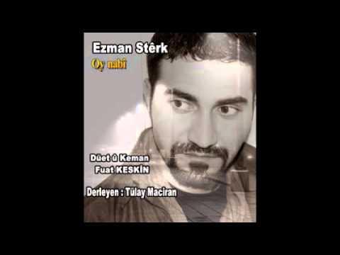 Ezman Sterk -Oy Nabî (DÜET) Fuat Keskin 2014 kurdi-tirki