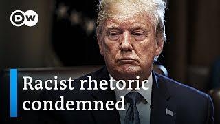US House denounces Trump statements as racist | DW News
