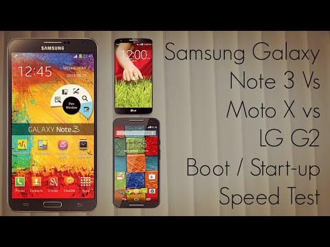 Boot / Start-up Speed Test : Samsung Galaxy Note 3 Vs Moto X vs LG G2