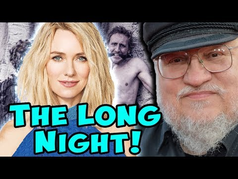 "George RR Martin Announces New Prequel Series ""THE LONG NIGHT"" + Naomi Watts Cast as Female Lead!"