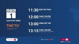 Lịch phát sóng VTC1 ngày 13/03/2019