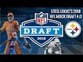 Pittsburgh Steelers || 2018 NFL Mock Draft 4.0 || **HD Quality**
