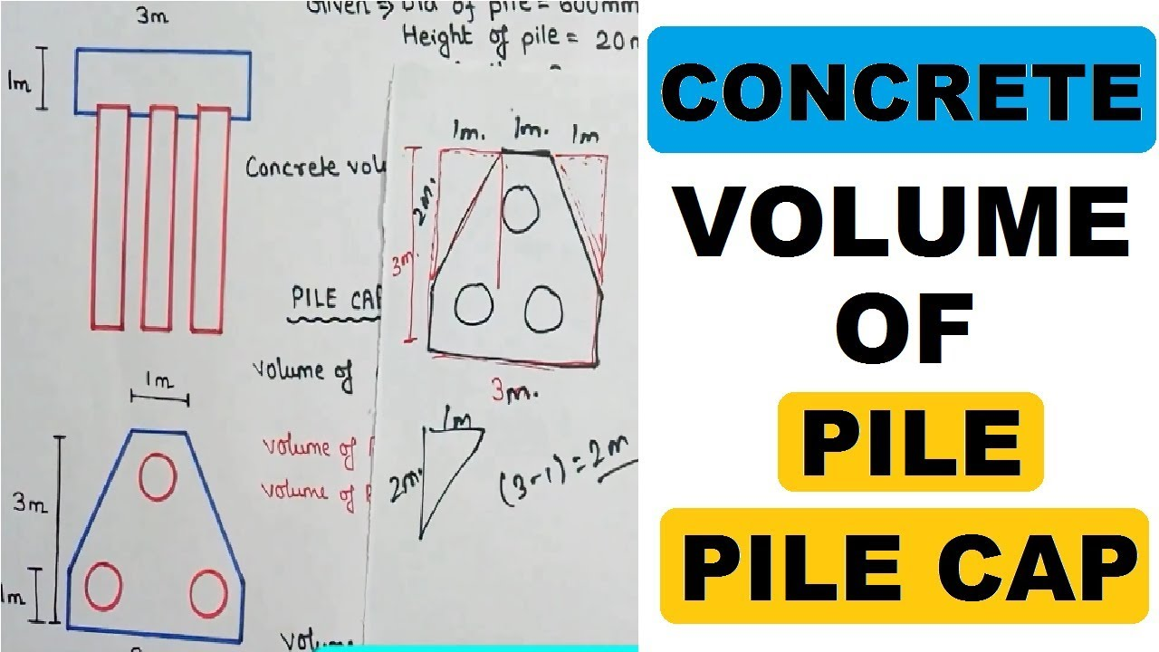 3 Pile Cap Concrete Volume Calculation | Civil Construction Videos by  Learning Technology