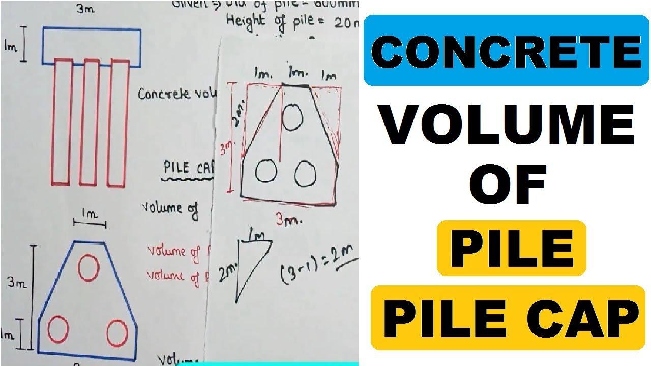3 Pile Cap Concrete Volume Calculation | Civil Construction Videos by  Learning Technology