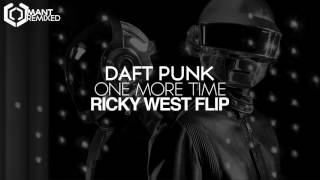 Daft Punk - One More Time (Ricky West Flip)