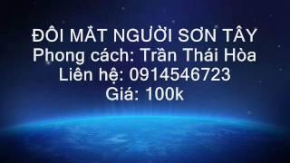 ĐÔI MẮT NGƯỜI SƠN TÂY Beat - Trần Thái Hòa