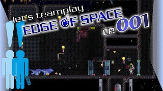 Let's Teamplay Edge of Space #001 (Deutsch HD Beta) / FÜR SEINE NUDELIGKEIT!