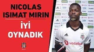 """Nicolas Isimat Mirin: """"Takım halinde iyi oynadık '"""