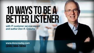 10 Ways to Be a Better Listener: Customer Service Training 101