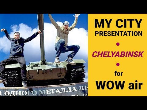 My City presentation. Chelyabinsk. Applying for travel guide vacation WOW Air