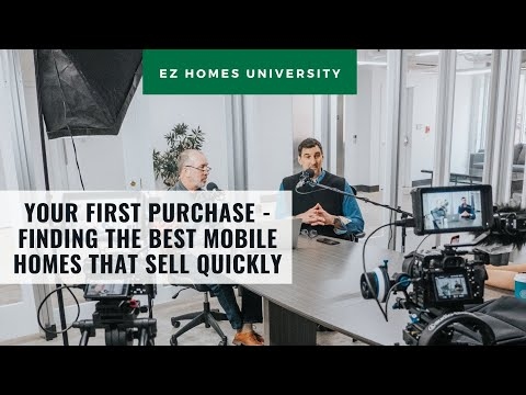 Your First Mobile Home Purchasing Deal | #EZU