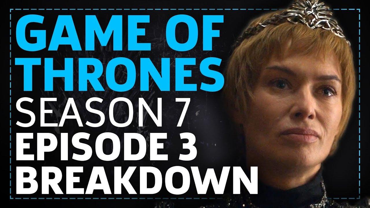 Download Game Of Thrones Season 7 Episode 3 The Queen's Justice Breakdown!