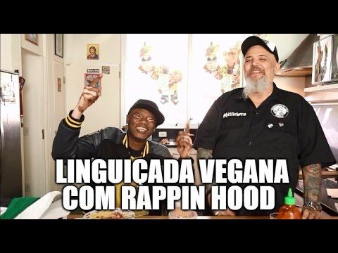 Linguiçada  vegana com Rappin Hood | Panelaço com João Gordo