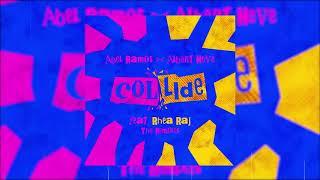 Abel Ramos Albert Neve Feat Rhea Raj Collide Gerox Remix Official Audio