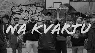 STOKA feat. K.R.A.S.T. -  NA KVARTU (OFFICIAL VIDEO)