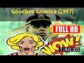 [t0d4y mv1e]  Goodbye America (1997) #9835oeypr