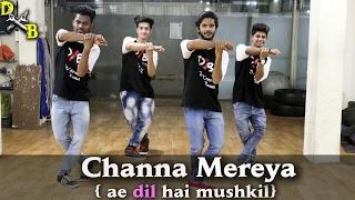Channa Mereya | Ae Dil Hai Mushkil | Arijit Singh | Dance Choreography | DXB Crew