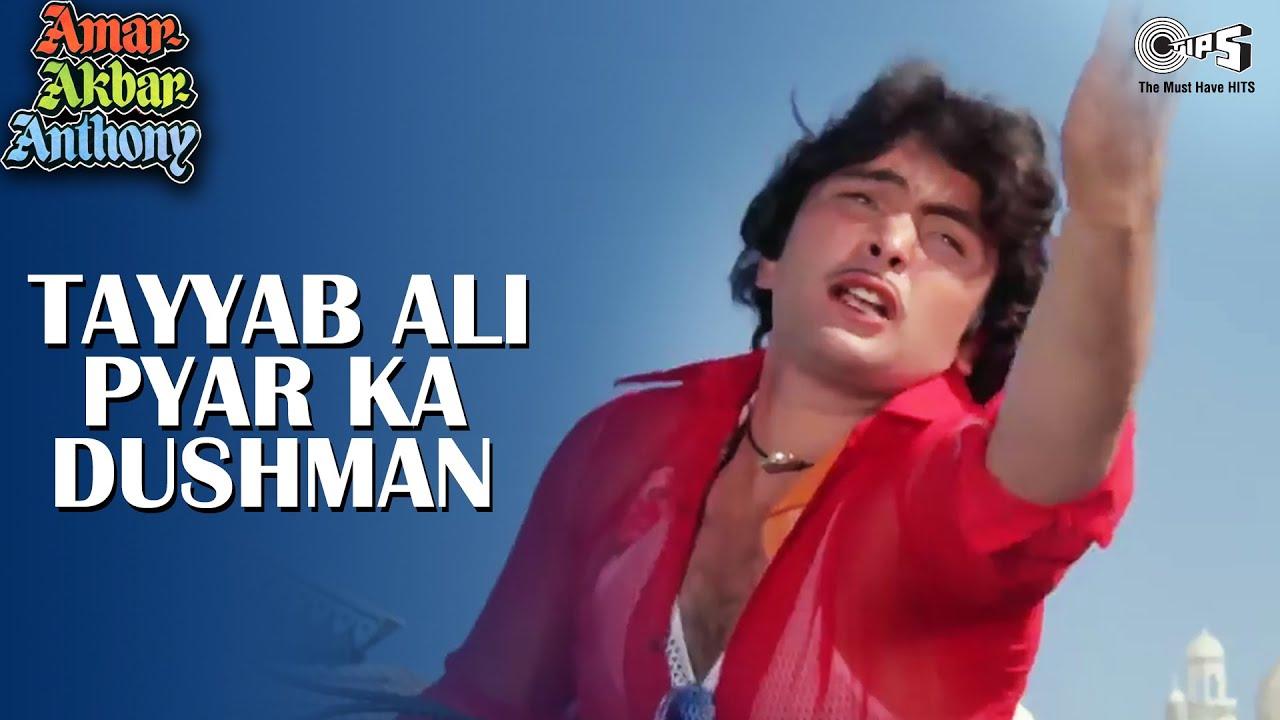 Tayyab Ali Pyar Ka Dushman - Amar Akbar Anthony | Mohammad Rafi | Rishi Kapoor, Neetu Singh Song