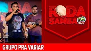 Baixar Grupo Pra Variar na Roda de Samba da FM O Dia