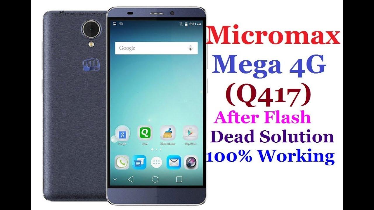 How To Flash Micromax Q417 ( Canvas Mega 4G) Dead Solution via Flashing