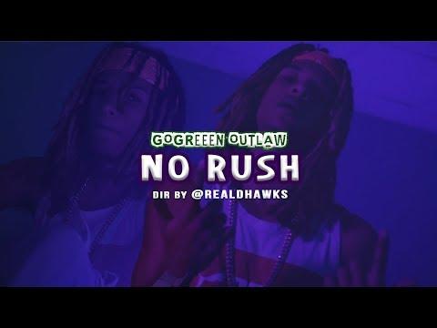 GoGreen Outlaw No Rush Dir by @realDHawks mp3 letöltés