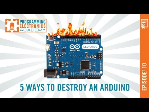 5 Ways To Destroy An Arduino