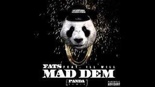 Fats - Feat.Ill Will - Mad Dem (Panda Remix)