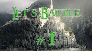 Let's Battle #1 - Edain 4.0