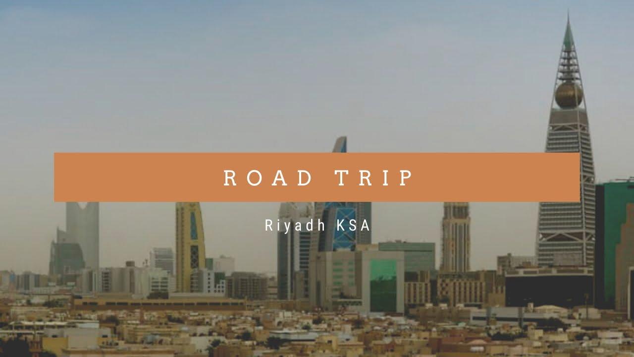 ROAD TRIP || RIYADH KSA || FILIPINA +JORDANIAN +TURKISH
