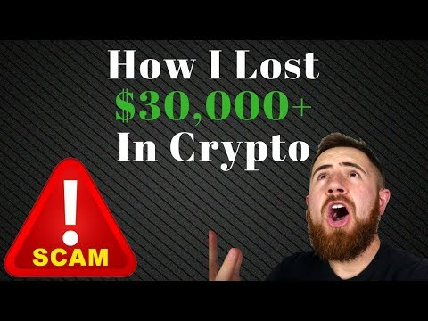 How I Lossed Over $30,000 In Crypto    Don't make this mistake!