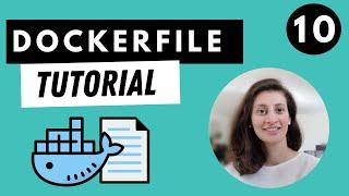 Dockerfile Tutorial - Docker in Practice    Docker Tutorial 10