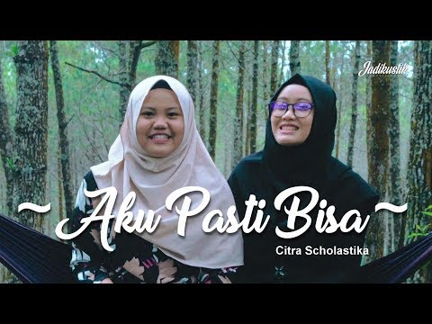 Cover Aku Pasti Bisa - Citra Scholastika ( Zahra Ft Yayu Jadikustik )