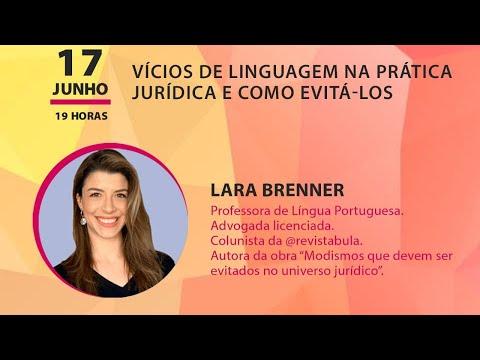 WORKSHOP ESMEG - Vícios de linguagem na prática jurídica e como evitá-los, com Lara Brenner