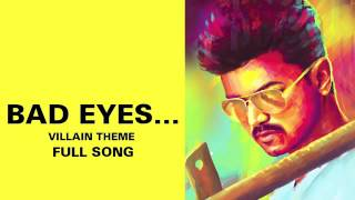 Cover images Bad Eyes…Villain Theme   Full Audio Song   Kaththi