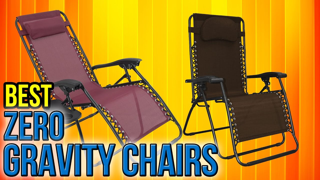 What Is The Best Zero Gravity Chair Snowman Cover Dollar Tree 10 Chairs 2017 Youtube