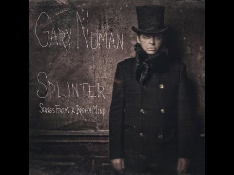 Gary Numan- Splinter (Songs From A Broken Mind) (Full Album) mp3