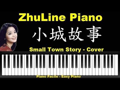 小城故事 [ Lyrics Cn-En] Piano Tutorial Cover Songs Small Town Story 邓丽君 TeresaTeng ZhuLine France