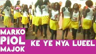 Marko Piol Majok - Ke Ye Nya Lueel_South Sudan Music