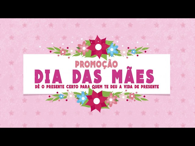 Promoção Dia das Mães ACIC 2019