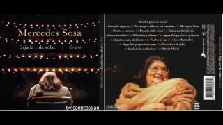 "Mercedes Sosa ""Deja la vida volar en gira"" (2010) album completo full"
