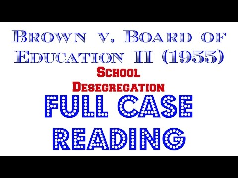 Brown v. Board of Ed. 2 - Full Audio Case Reading - Episode # 2