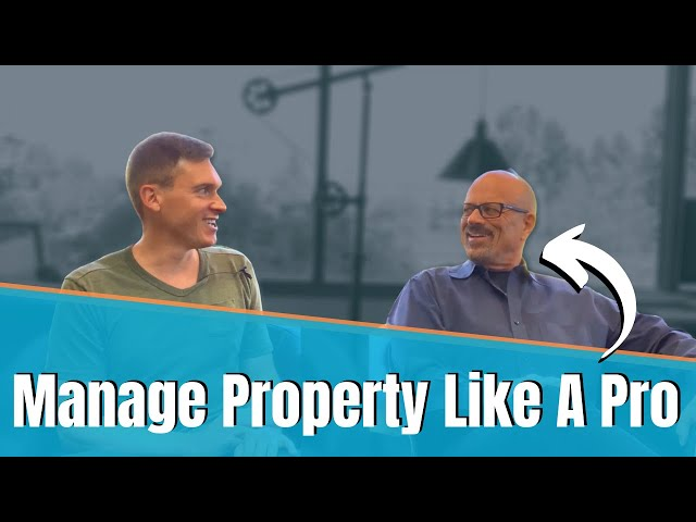 How To Manage Property Like A Pro
