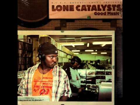 Lone Catalysts - L.I.F.E. (feat. Grap Luva, Asheru & Sistah'Shell)