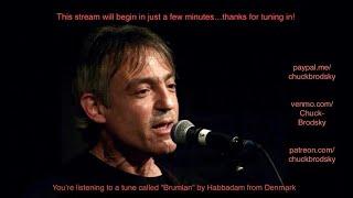 Chuck Brodsky Weekly Live Stream #13